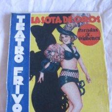 Libros antiguos: TEATRO FRIVOLO. LA SOTA DE OROS. CONCHITA LEONARD. EDITORIAL CISNE MARZO 1936 NUM. 11. Lote 210221655