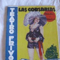Libros antiguos: TEATRO FRIVOLO. LAS CORSARIAS . SEÑORITA BALLESTEROS. EDITORIAL CISNE ABRIL 1936 NUM. 14. Lote 210222015