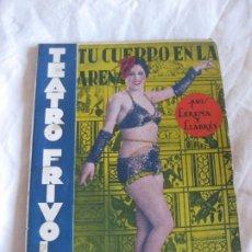 Libros antiguos: TEATRO FRIVOLO. TU CUERPO EN LA ARENA. CHELO GOMEZ. EDITORIAL CISNE MAYO 1936 NUM. 19. Lote 210222303