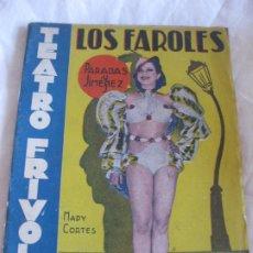 Libros antiguos: TEATRO FRIVOLO. LOS FAROLES. MARY CORTES. EDITORIAL CISNE JULIO 1936 NUM. 27. Lote 210222796
