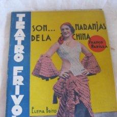 Libros antiguos: TEATRO FRIVOLO. SON ... NARANJAS DE LA CHINA. ELENA BRITO. EDITORIAL CISNE. JUNIO 1936 NUM. 26. Lote 210224695