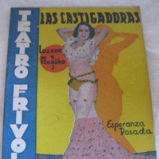 Libros antiguos: TEATRO FRIVOLO.LAS CASTIGADORAS. ESPERANZA POSADA. EDITORIAL CISNE. JUNIO 1936 NUM. 24. Lote 210224995