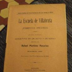 Libros antiguos: LA ESCUELA DE VILLABRUTA O ¡POBRECITOS MAESTROS! RAFAEL MARTÍNEZ NACARINO. Lote 211617755