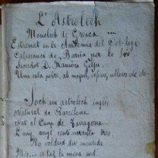 Libros antiguos: L'ASTRÒLECH. MONÒLECH DE GRESCA, POR JOSEP SOLER BIEL (1873-1920). MANUSCRITO. Lote 211727594