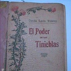 Libros antiguos: LEÓN TOLSTOY. EL PODER DE LAS TINIEBLAS. 1902. DRAMA EN CINCO ACTOS.ED. MAUCCI.BARCELONA.. Lote 211729464