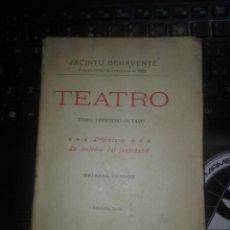 Libros antiguos: JACINTO BENAVENTE *TEATRO *XXXVII*F,G, TOMO TRIGESIMO OCTAVO PRIMERA EDICION AÑO 193. Lote 212096646