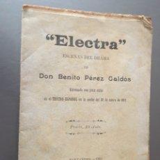 Libros antiguos: ELECTRA - ESCENAS DEL DRAMA DE BENITO PÉREZ GALDOS - 1901 - 14P.16X11. Lote 212748743
