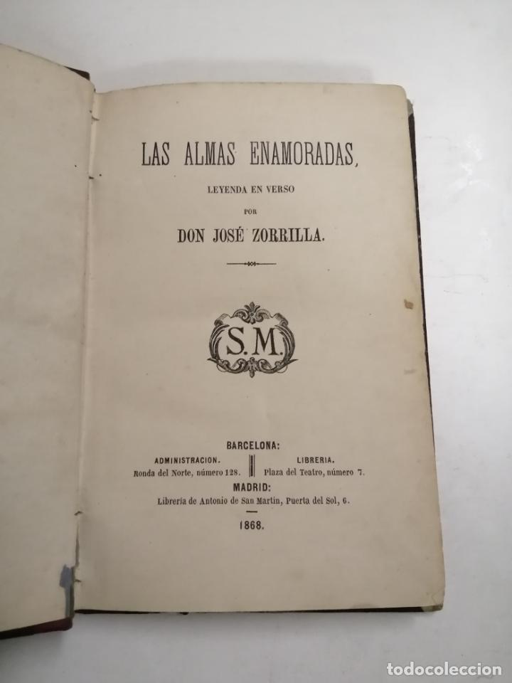 LAS ALMAS ENAMORADAS, LEYENDA EN VERSO. JOSÉ ZORRILLA. 1868 BARCELONA. ED.: SALVADOR MANERO. (Libros antiguos (hasta 1936), raros y curiosos - Literatura - Teatro)