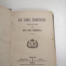 Libros antiguos: LAS ALMAS ENAMORADAS, LEYENDA EN VERSO. JOSÉ ZORRILLA. 1868 BARCELONA. ED.: SALVADOR MANERO.. Lote 213709915