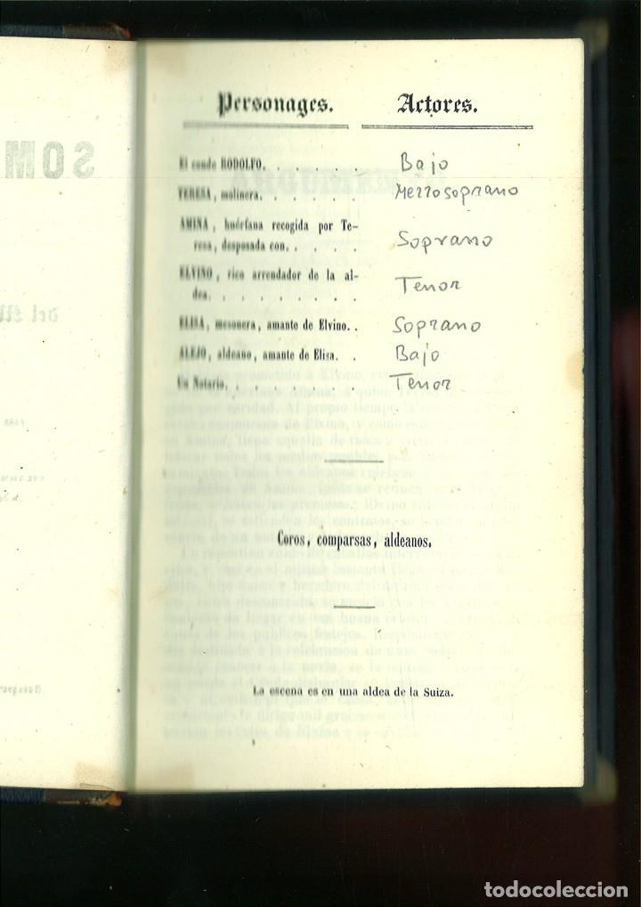 Libros antiguos: LA SOMNÁMBULA. MELODRAMA EN DOS ACTOS. Música del Maestro Vicente Bellini. - Foto 6 - 214004960