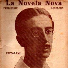 Libros antiguos: AMBROSI CARRION : EPITALAMI (LA NOVELA NOVA, 1917) - CATALÁN. Lote 215137515