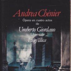 Libros antiguos: ANDREA CHÉNIER ·· ÓPERA EN CUATRO ACTOS DE UMBERTO ···· EDICIÓN BILINGUE. Lote 215903600