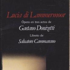 Libros antiguos: LUCIA DI LAMMERMOOR ······· ÓPERA EN TRES ACTOS DE GAETANO ···· EDICIÓN BILINGUE. Lote 215903655