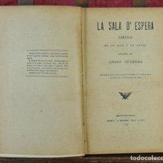Libros antiguos: SALA D'ESPERA. ANGEL GUIMERÁ. IMP. LA REINAXENSA. 1890.. Lote 217311265