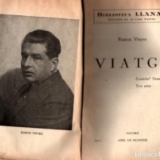 Libros antiguos: RAMON VINYES : VIATGE (MATARÓ, 1929). Lote 217463711