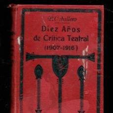 Libros antiguos: DIEZ AÑOS DE CRÍTICA TEATRAL. L. CABALLERO. Lote 218285343