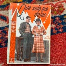Livres anciens: ¡QUE SOLO ME DEJAS! ANTONIO PASO (HIJO) LA FARSA Nº 454 MADRID 1936 1ª EDICIÓN BUEN ESTADO. Lote 219523993