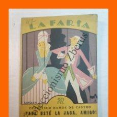 Libros antiguos: ¡PARE USTE LA JACA, AMIGO! - FRANCISCO RAMOS DE CASTRO - LA FARSA Nº 47 - 28 JULIO 1928. Lote 221949101