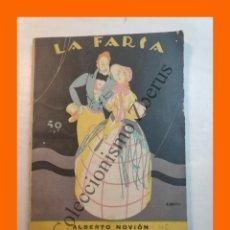 Libros antiguos: ¡BENDITA SEAS! - COMEDIA DRAMATICA EN TRES ACTOS - ALBERTO NOVION - LA FARSA Nº 46 - 21 JULIO 1928. Lote 221949311