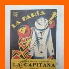 Libros antiguos: LA CAPITANA - ZARZUELA EN DOS ACTOS - LUIS FERNANDEZ DE SEVILLA - LA FARSA Nº 44 - 7 JULIO 1928. Lote 221949488
