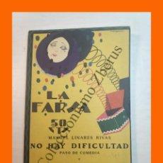 Libros antiguos: NO HAY DIFICULTAD = CRISTOBALON - MANUEL LINARES RIVAS - LA FARSA Nº 41 - 16 JUNIO 1928. Lote 221949760