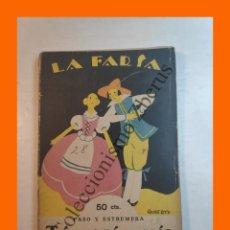 Libros antiguos: TU SERAS MIO - COMEDIA EN TRES ACTOS Y EN PROSA - ANTONIO PASO - LA FARSA Nº 28 - 17 MARZO 1928. Lote 221952267
