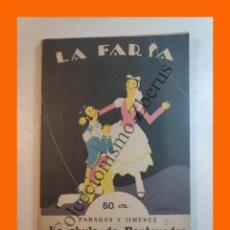 Libros antiguos: LA CHULA DE PONTEVEDRA - SAINETE EN DOS ACTOS - ENRIQUE PARADAS - LA FARSA Nº 24 - 18 FEBRERO 1928. Lote 221952460