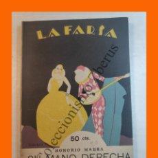 Libros antiguos: SU MANO DERECHA - COMEDIA EN TRES ACTOS - HONORIO MAURA - LA FARSA Nº 20 - 21 ENERO 1928. Lote 221953453
