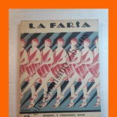 Libros antiguos: LAS ALONDRAS - COMEDIETA LIRICA EN DOS ACTOS - FEDERICO ROMERO - LA FARSA Nº 15 - 24 DICIEMBRE 1927. Lote 221954141