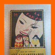 Libros antiguos: LOS LAGARTERANOS - COMEDIA EN TRES ACTOS - LUIS DE VARGAS - LA FARSA Nº 11 - 26 NOVIEMBRE 1927. Lote 221954381