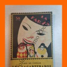 Libros antiguos: LOS LAGARTERANOS - COMEDIA EN TRES ACTOS - LUIS DE VARGAS - LA FARSA Nº 11 - 26 NOVIEMBRE 1927. Lote 221954413