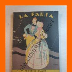 Libros antiguos: ATOCHA. COMEDIA EN TRES ACTOS - FEDERICO OLIVER - LA FARSA Nº 6 - 29 OCTUBRE 1927. Lote 221954627