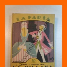 Libros antiguos: LA VILLANA.- ZARZUELA EN TRES ACTOS - FEDERICO ROMERO - LA FARSA Nº 3 - 9 OCTUBRE 1927. Lote 221954941