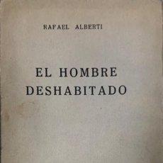 Libros antiguos: RAFAEL ALBERTI. EL HOMBRE DESHABITADO (AUTO EN UN PRÓLOGO, UN ACTO Y UN EPÍLOGO). MADRID, 1931.. Lote 222063967
