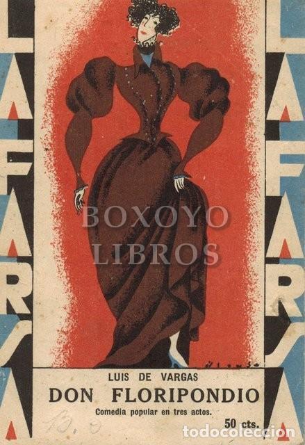 VARGAS, LUIS DE. DON FLORIPONDIO. LA FARSA NÚM. 105 (Libros antiguos (hasta 1936), raros y curiosos - Literatura - Teatro)