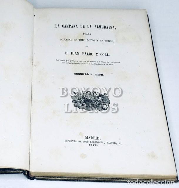 Libros antiguos: PALOU Y COLL,Juan. La campana de la Almudaina. Drama original en tres actos y en verso - Foto 2 - 222069953