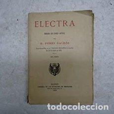 Libros antiguos: ELECTRA. DRAMA EN CNCO ACTOS. PEREZ GALDOS, BENITO : MADRID, SUC. DE HERNANDO, 1920, 13X19, 281 PÁG. Lote 222130902