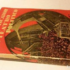 Libros antiguos: 1930 - ERWIN PISCATOR / SALVADOR VILA - EL TEATRO POLÍTICO - CENIT. Lote 223230137