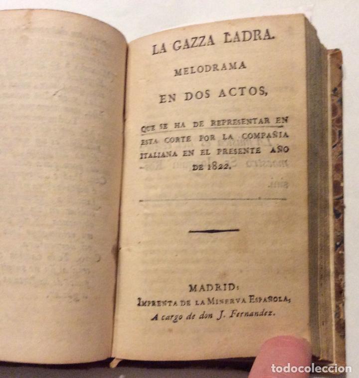 Libros antiguos: -LA CENICIENTA Ó SEA EL TRIUNFO DE LA BONDAD , LA GAZZA LADRA, .-EL TANCREDO MADRID 1822 1.- etc... - Foto 3 - 223993373