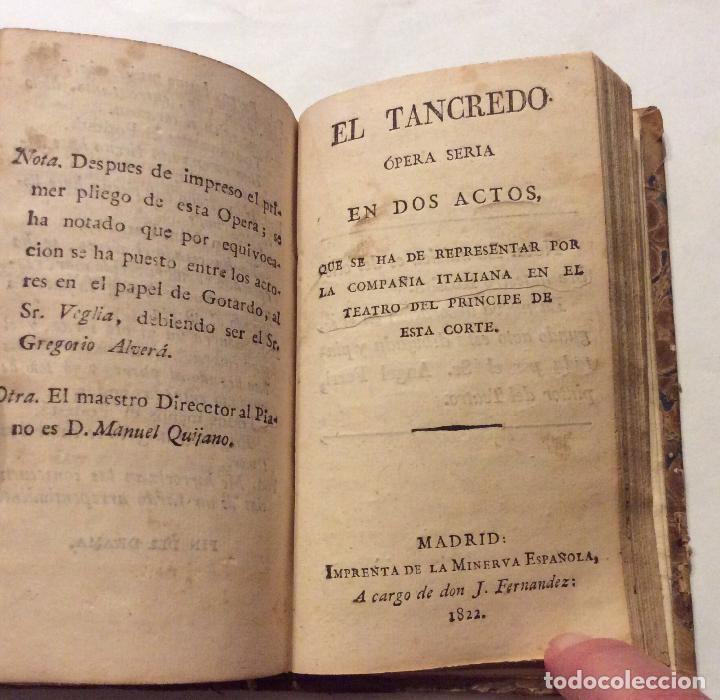 Libros antiguos: -LA CENICIENTA Ó SEA EL TRIUNFO DE LA BONDAD , LA GAZZA LADRA, .-EL TANCREDO MADRID 1822 1.- etc... - Foto 4 - 223993373