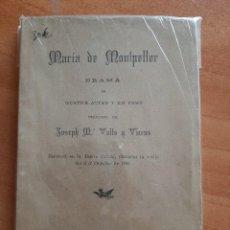 Libros antiguos: 1893 MARÍA DE MOMTPELLIER - JOSEP Mª VALLS Y VIICENS. Lote 224139866