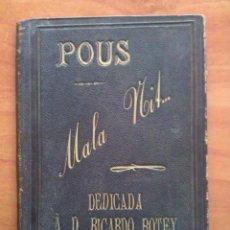 Libros antiguos: 1888 MALA NIT - JOSEPH MARÍA POUS / PRIMERA EDICIÓN - EN CATALÁN. Lote 224931660