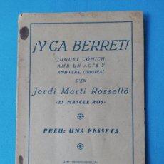 """Libros antiguos: Y CA BERRET! DEN JORDI MARTÍ ROSSELLÓ """"ES MASCLE ROS"""". Lote 225036505"""