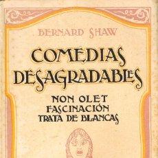 Libros antiguos: BERNARD SHAW, COMEDIAS DESAGRADABLES. Lote 227186475