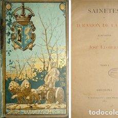 Libros antiguos: CRUZ, RAMÓN DE LA. SAINETES. 2 VOLS. 1882.. Lote 228123835