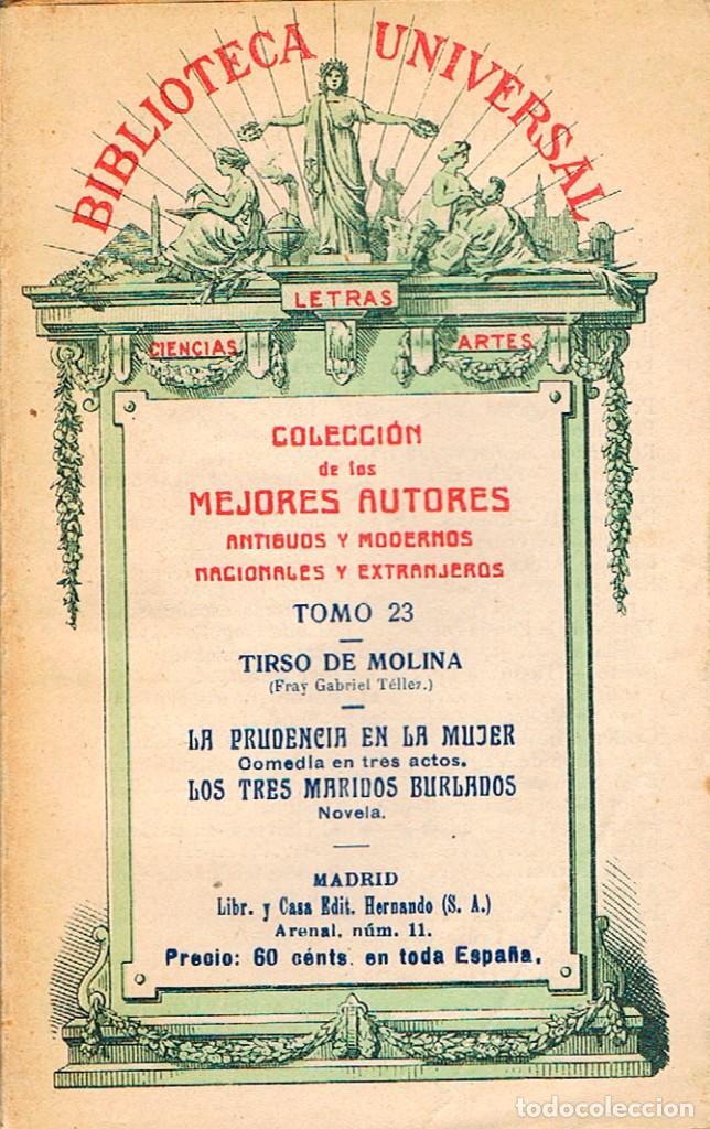 TIRSO DE MOLINA: LA PRUDENCIA DE LA MUJER Y LOS TRES MARIDOS BURLADOS (NOVELA), BIBLIOTECA UNIVERSAL (Libros antiguos (hasta 1936), raros y curiosos - Literatura - Teatro)