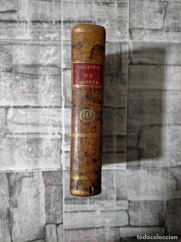 THEATRO HESPAÑOL DON VICIENTE GARCIA DE LA HUERTA SEGUNDA COMEDIAS CAPA Y ESPADA CALDERON (Libros antiguos (hasta 1936), raros y curiosos - Literatura - Teatro)