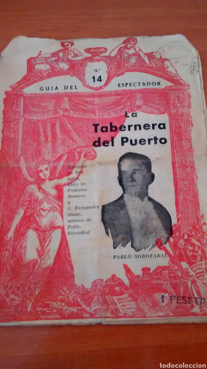 GUIA DEL ESPECTADOR-LA TABERNERA DE FEDERICO ROMERO Y G. FERNANDEZ SHAW (Libros antiguos (hasta 1936), raros y curiosos - Literatura - Teatro)