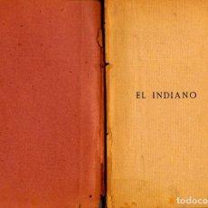 Libros antiguos: EL INDIANO. SANTIAGO RUSIÑOL. PRIMERA EDICIÓN. Lote 228952205