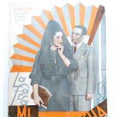 Libros antiguos: MI HERMANA CONCHA - ANTONIO QUINTERO Y PASCUAL GUILLÉN - LA FARSA Nº 462 - MADRID JULIO 1936. Lote 230272485